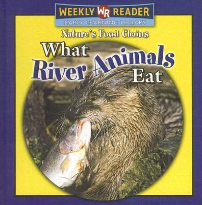 What River Animals Eat