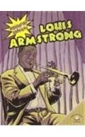Louis Armstrong (Biografias Graficas/Graphic Biographies) (Spanish Edition)