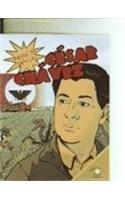 Cesar Chavez (Biografias Graficas/Graphic Biographies) (Spanish Edition)