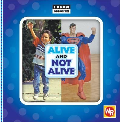 Alive and Not Alive