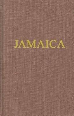 Jamaica, As It Was, As It Is, and As It May Be Comprising Interesting Topics for Absent Proprietors, Merchants