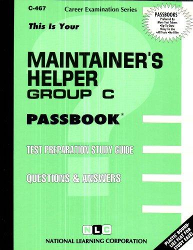 Maintainer's Helper, Group C(Passbooks)