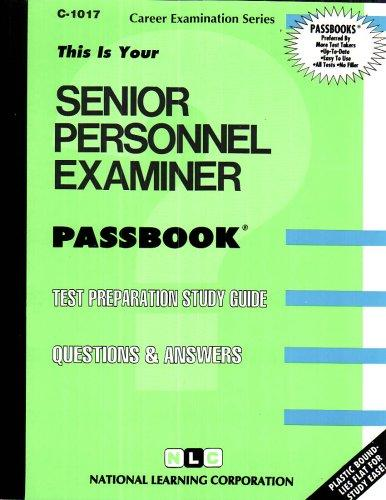 Senior Personnel Examiner(Passbooks) (Career Examination Series)