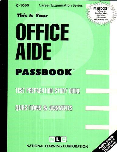 Office Aide(Passbooks) (Career Examination Series, C-1065)