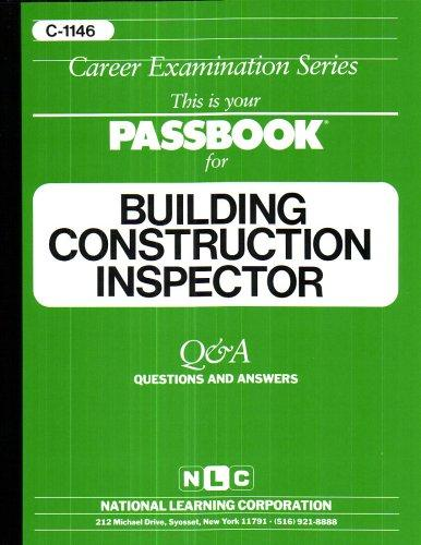 Building Construction Inspector(Passbooks) (Passbook for Career Opportunities)