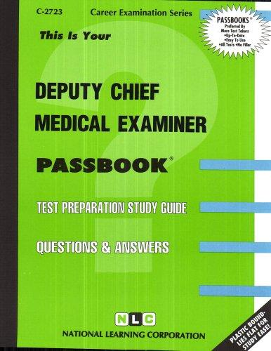 Deputy Chief Medical Examiner(Passbooks)