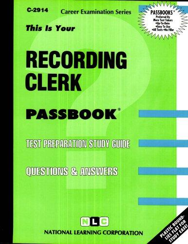 Recording Clerk(Passbooks) (Career Examination Ser. ; C-2914)