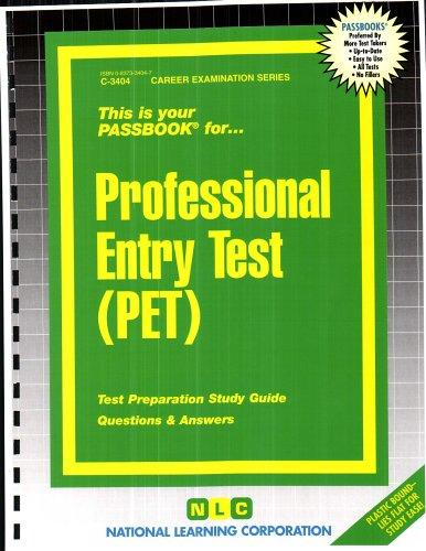 Professional Entry Test (PET)(Passbooks) (Career Examination Series C-3404)
