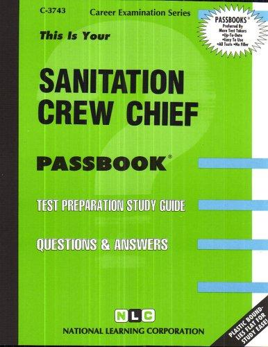 Sanitation Crew Chief(Passbooks) (The Passbook Series : Passbooks for Career Opportunities)