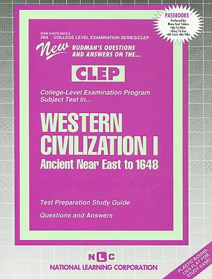 Western Civilization Ancient Neareast to 1648  Test Preparation Study Guide