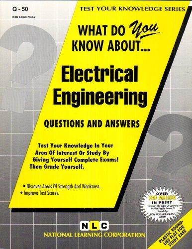 ELECTRICAL ENGINEERING (Test Your Knowledge Series) (Passbooks) (TEST YOUR KNOWLEDGE SERIES (Q))