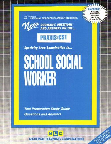 SCHOOL SOCIAL WORKER (National Teacher Examination Series) (Content Specialty Test) (Passbooks) (NATIONAL TEACHER EXAMINATION SERIES (NTE))