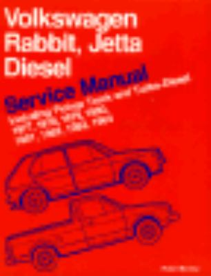 Volkswagen Rabbitt/Jetta Diesel Service Manual Including Pickup Truck and Turbo-Diesel 1977, 1978, 1979, 1980, 1981, 1982, 1983, 1984