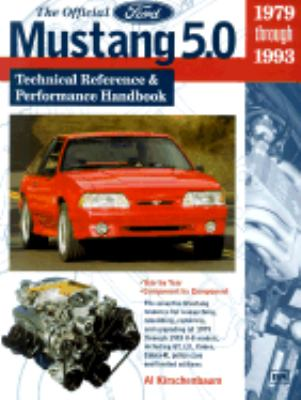 Official Ford Mustang 5.0 Technical Reference & Performance Handbook  1979 Through 1993