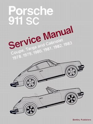 Porsche 911 Sc Service Manual  Coupe, Targa, and Cabriolet  1978, 1979, 1980, 1981, 1982, 1983