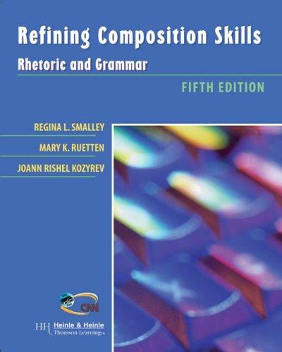 Refining Composition Skills: Rhetoric and Grammar