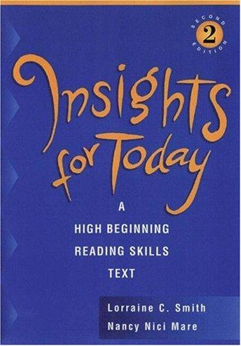 Insights for Today: A High Beginning Reading Skills Text, Second Edition