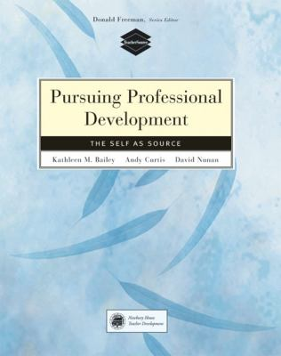 Pursuing Professional Development The Self As Source