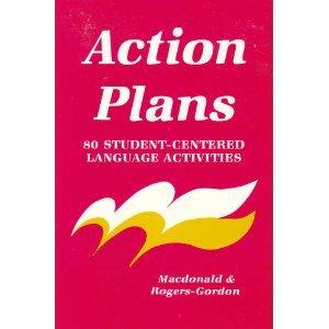 Action Plans: 80 Student-Centered Language Activities