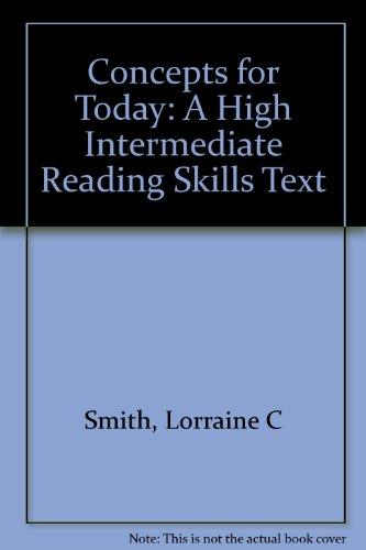 Concepts for Today: A High Intermediate Reading Skills Text