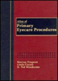 Atlas of Primary Eyecare Procedures