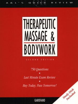 Therapeutic Massage & Bodywork 750 Questions & Answere