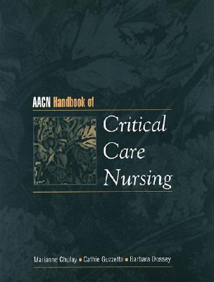 AACN Handbook of Critical Care Nursing