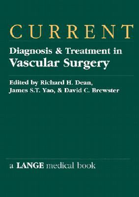 Current Diagnosis & Treatment in Vascular Surgery