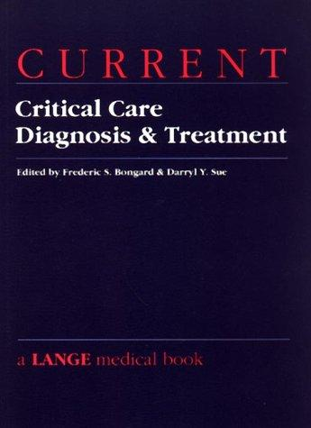 Current Critical Care Diagnosis & Treatment