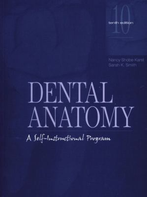 Dental Anatomy A Self-Instructional Program