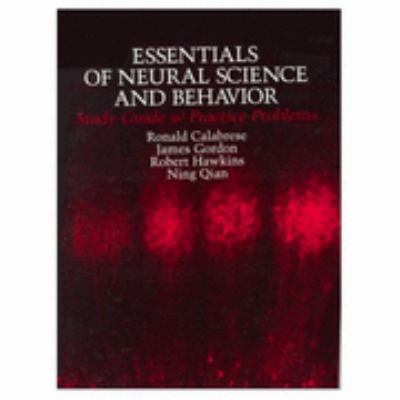 Essentials of Neural Science A Behavior Study Guide Problem Book