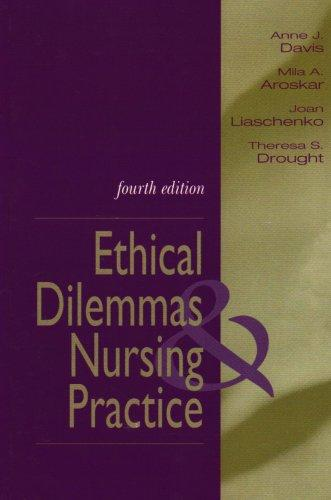 Ethical Dilemmas and Nursing Practice (4th Edition)