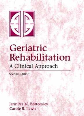 Geriatric Rehabilitation A Clinical Approach