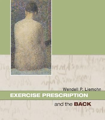 Exercise Prescription and the Back