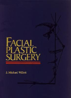 Facial Plastic Surgery - J. Willett - Hardcover