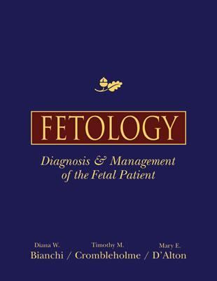 Fetology Dignosis & Management of the Fetal Patient