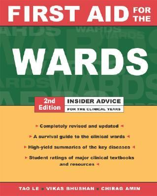 First Aid for the Wards For the Clinical Years