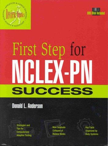 First Step for NCLEX-PN Success (Book with Diskette for Dos)
