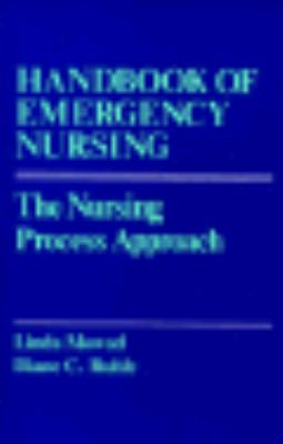 The Handbook of Emergency Nursing; The Nursing Process Approach - Linda Mowad - Paperback