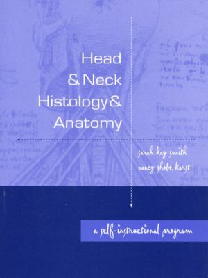 Head & Neck Histology and Anatomy A Self-Instructional Program