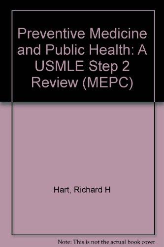 MEPC: Preventive Medicine and Public Health: A USMLE Step 2 Review