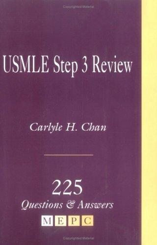 USMLE Step 3 Review: 225 Questions & Answers