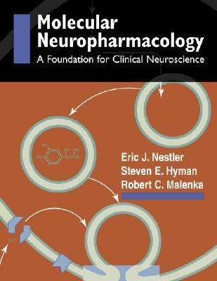 Molecular Neuropharmacology A Foundation for Clinical Neuroscience