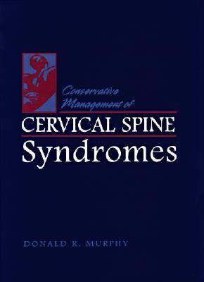 Conservative Management of Cervical Spine Syndromes