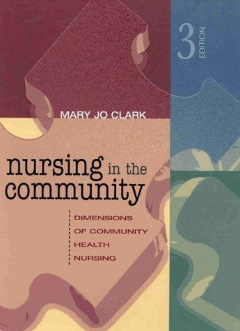 Nursing in the Community: Dimensions of Community Health Nursing