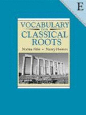 Vocabulary from Classical Roots Book E