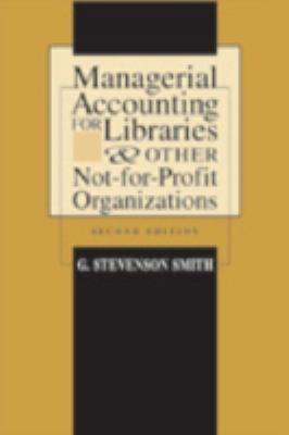 Managerial Accounting for Libraries & Other Not-For-Profit Organizations