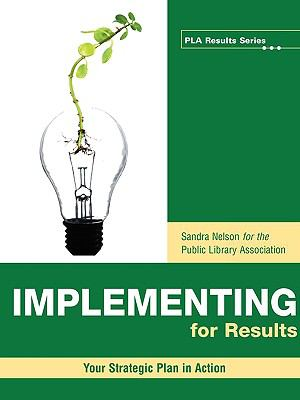 Implementing for Results: Your Strategic Plan in Action