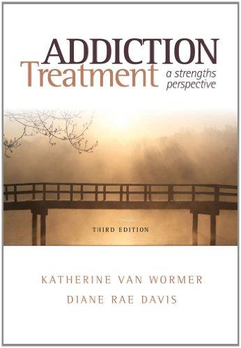 Addiction Treatment: A Strengths Perspective (Substance Abuse Counseling)