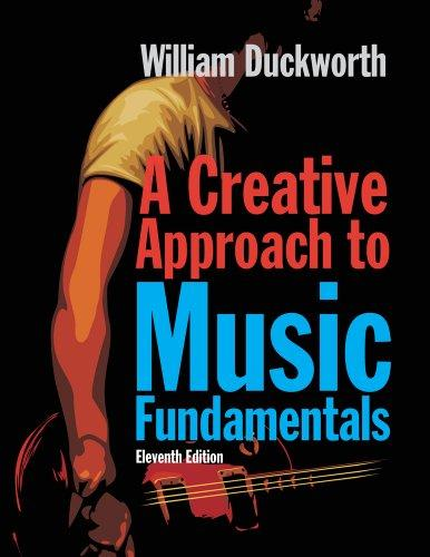 A Creative Approach to Music Fundamentals (Book Only)